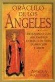 Oraculo de los angeles: Trabajando con los angeles en busca de guia inspiracion y amor