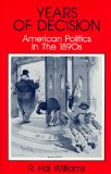 Years of Decision: American Politics in the 1890s