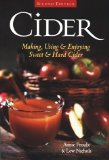 Cider: Making, Using & Enjoying Sweet & Hard Cider