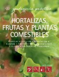Hortalizas, Frutas Y Plantas Comestibles