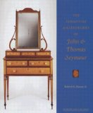 The Furniture Masterworks of John and Thomas Seymour