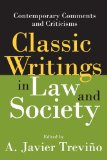 Classic Writings in Law And Society: Contemporary Comments And Criticisms