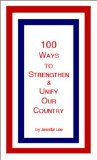 100 Ways to Strengthen & Unify Our Country