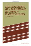 The Definition of a Peripheral Economy: Turkey 1923-1929