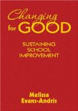 Changing for Good: Sustaining School Improvement