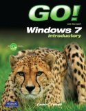 Go! with Microsoft Windows 7 Introductory