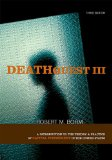 Deathquest III: An Introduction to the Theory & Practice of Capital Punishment in the United States