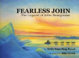 Fearless John: The Legend of John Beargrease