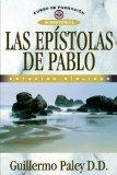 Las Epistolas de Pablo: Estudios Biblicos