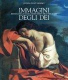 Immagini Degli Dei: Mitologia E Collezionismo Tra '500 E '600