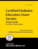 Certified Diabetes Educator Exam Secrets: CDE Test Review for the Certified Diabetes Educator Exam