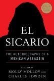 El Sicario: The Autobiography of a Mexican Assassin