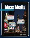 Mass Media in a Changing World: History - Industry -controversy