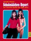 Schulmadchen-Report: Der Deutsche Sexfilm Der 70er Jahre