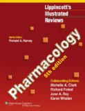 Lippincott's Illustrated Reviews:: Pharmacology