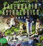 Calendario astrologico 2012 / 2012 Astrologic Calendar