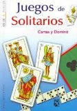 Juegos de solitarios, cartas y domino/ Solitaire Games, Card and Domino