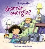 Por que debo ahorrar energia? / Why Should I Save Energy?