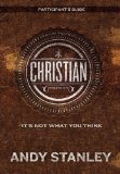 Christian: It's Not What You Think: Eight Sessions