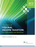 Essentials of Federal Income Taxation for Individuals and Business: 2013 Edition