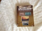 Scott Specialized Catalogue of United States Stamps & Covers 2012